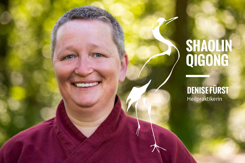 Denise Fürst, Heilpraktikerin –Qigong Shaolin –Slider